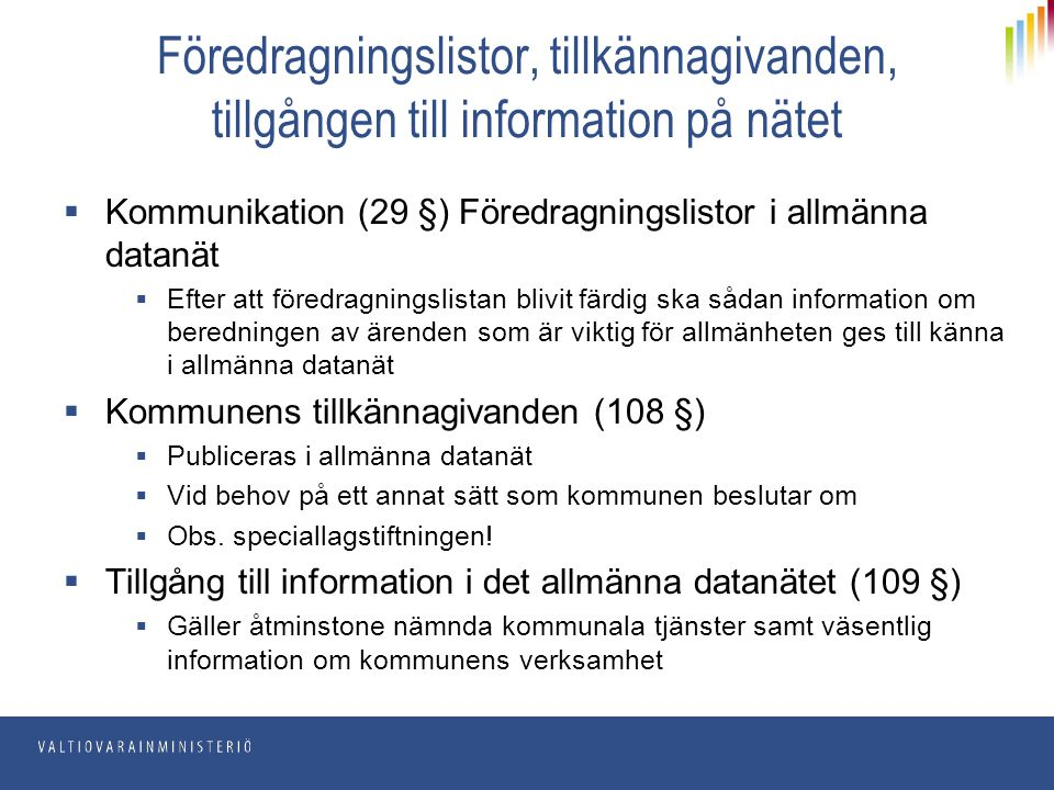 Föredragningslistor, tillkännagivanden, tillgången till information på nätet