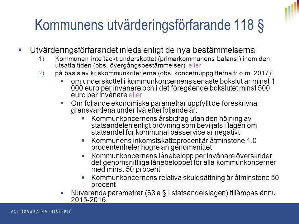 Kommunens utvärderingsförfarande 118 §