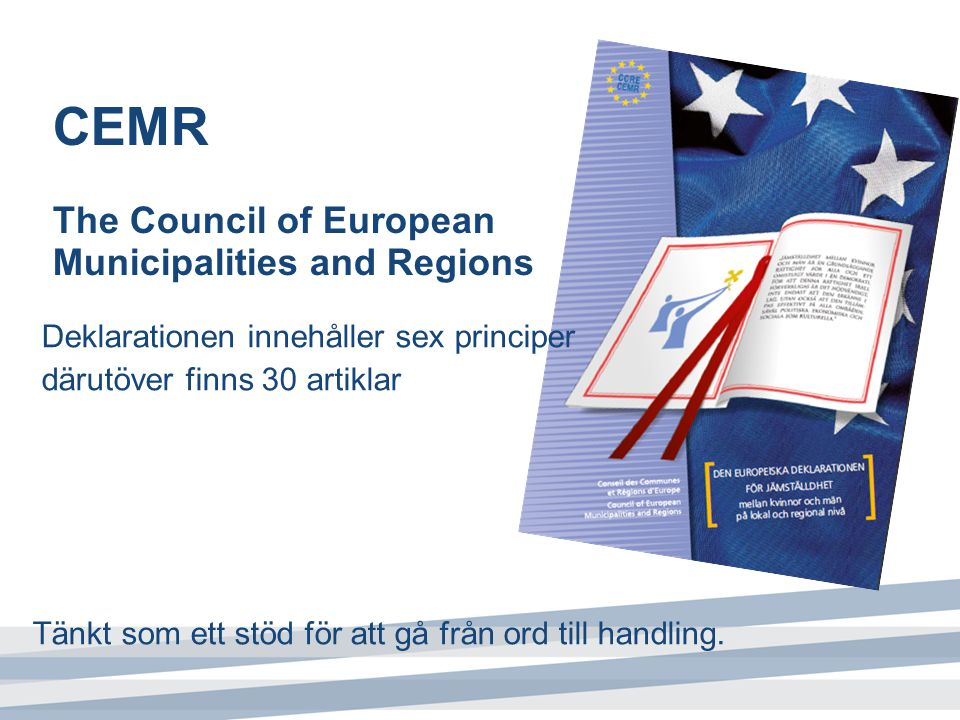 CEMR The Council of European Municipalities and Regions