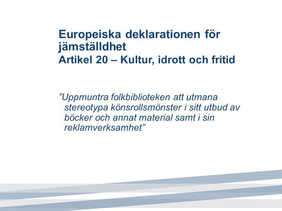 Europeiska deklarationen för jämställdhet Artikel 20 – Kultur, idrott och fritid