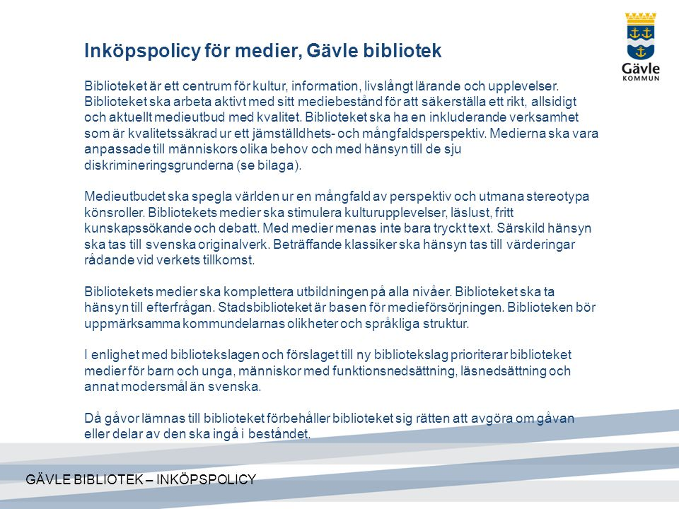 Inköpspolicy för medier, Gävle bibliotek