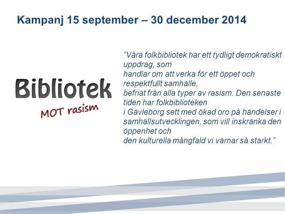 Kampanj 15 september – 30 december 2014