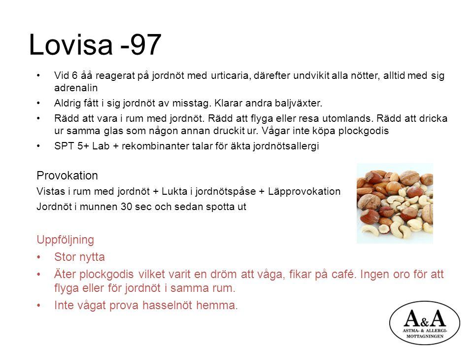 Lovisa -97 Provokation Uppföljning Stor nytta