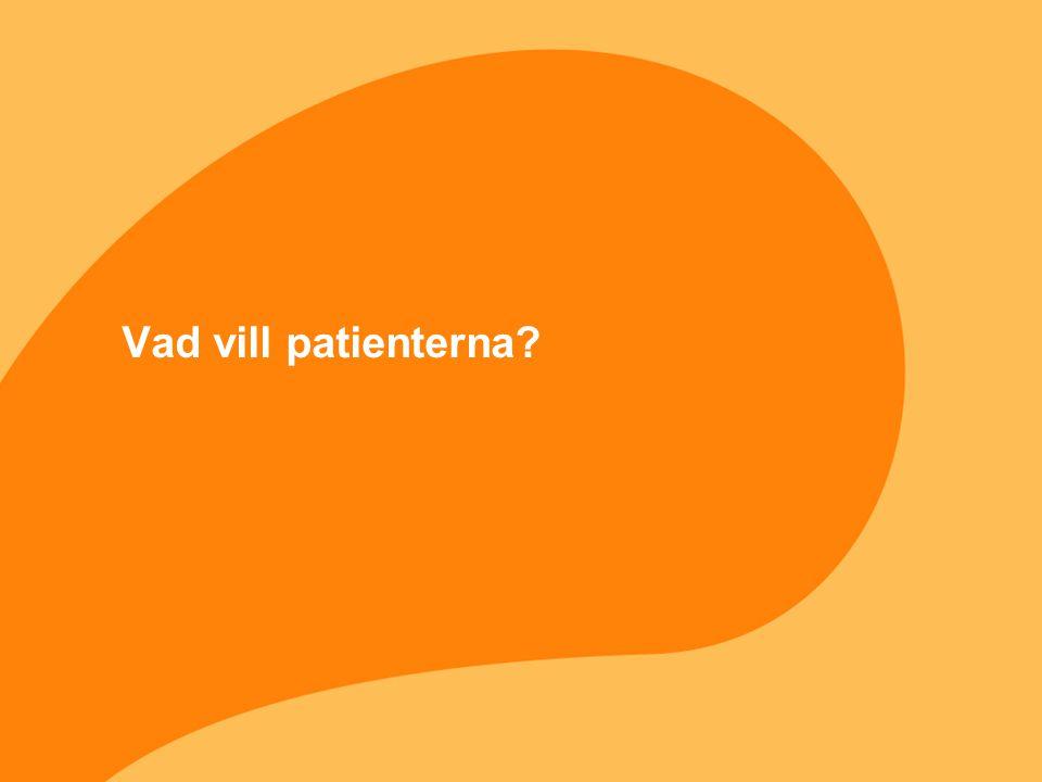 Vad vill patienterna
