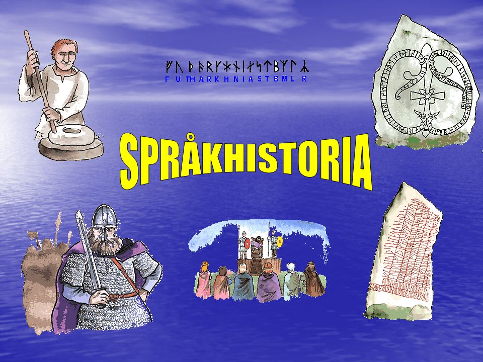 SPRÅKHISTORIA