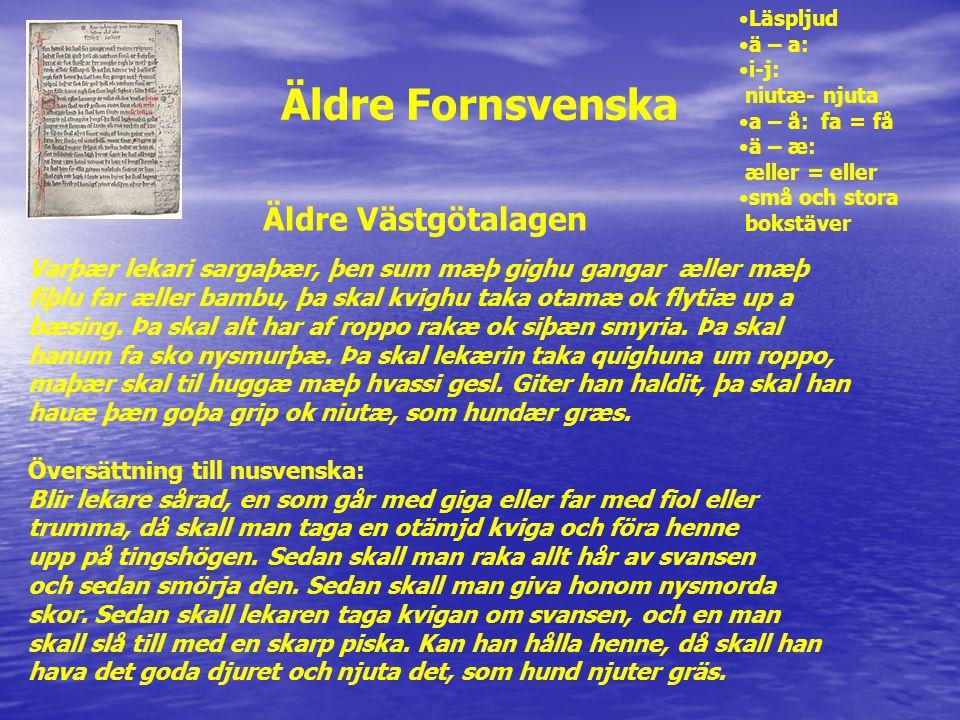 Äldre Fornsvenska Äldre Västgötalagen