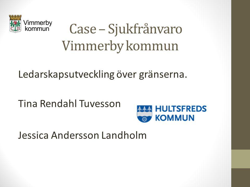 Case – Sjukfrånvaro Vimmerby kommun