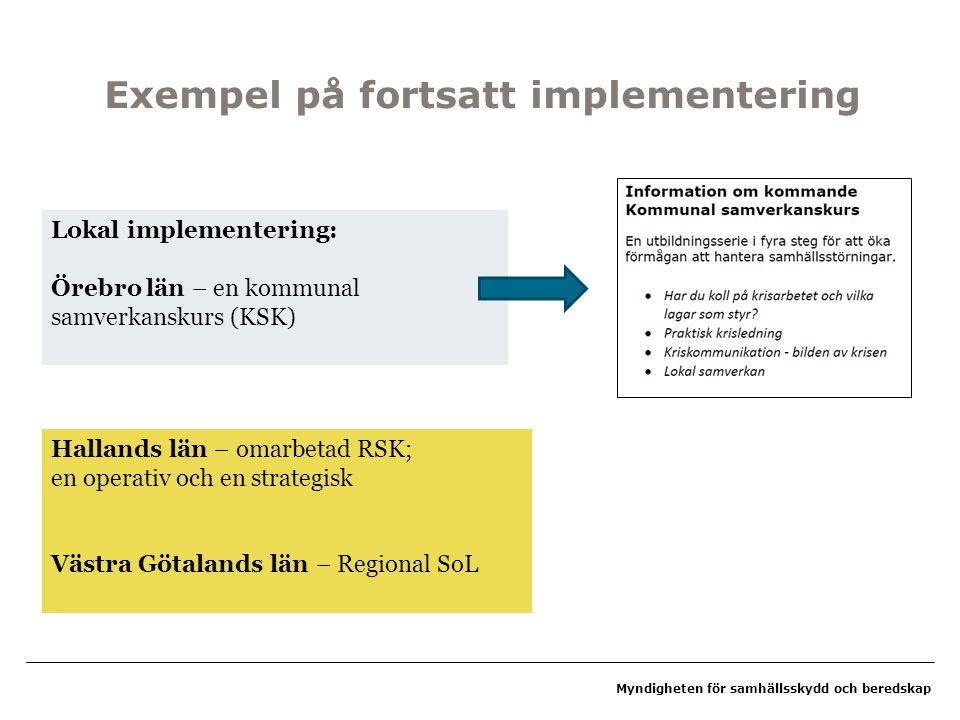 Exempel på fortsatt implementering