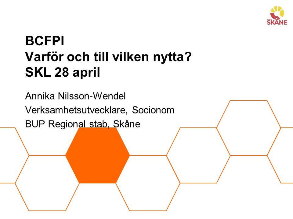 BCFPI Varför och till vilken nytta SKL 28 april