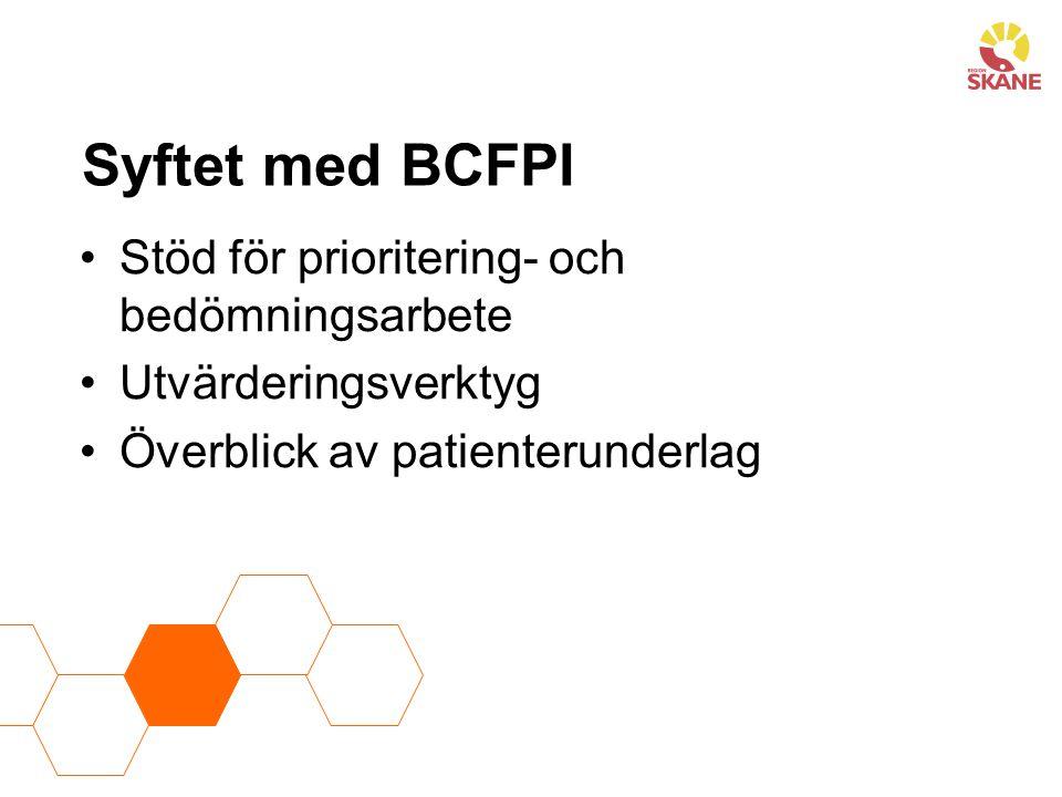 Syftet med BCFPI Stöd för prioritering- och bedömningsarbete