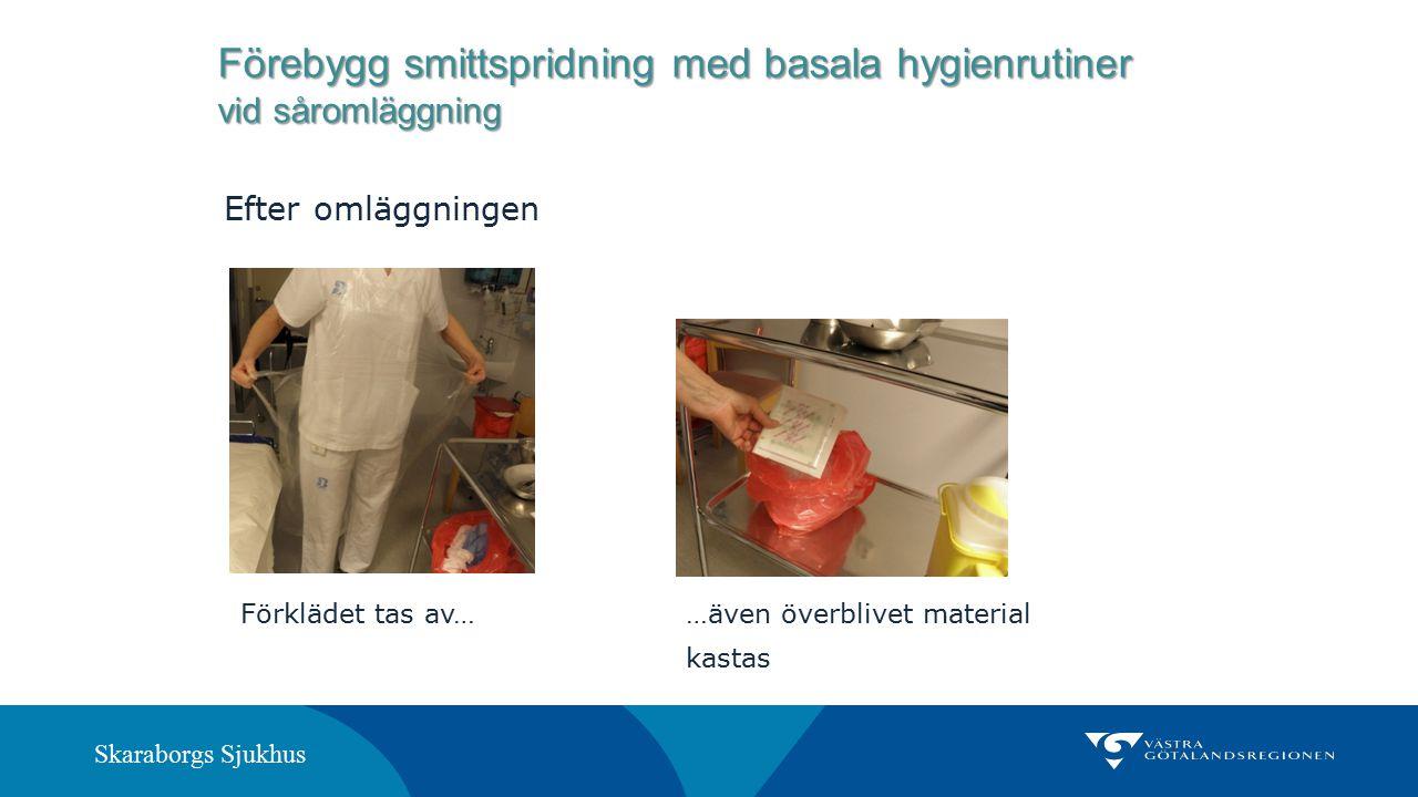 Förebygg smittspridning med basala hygienrutiner vid såromläggning