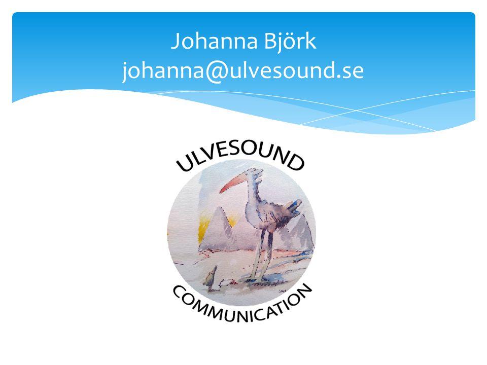 Johanna Björk johanna@ulvesound.se