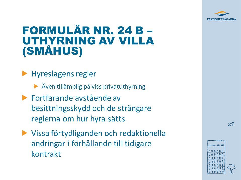 Formulär nr. 24 B – Uthyrning av villa (småhus)