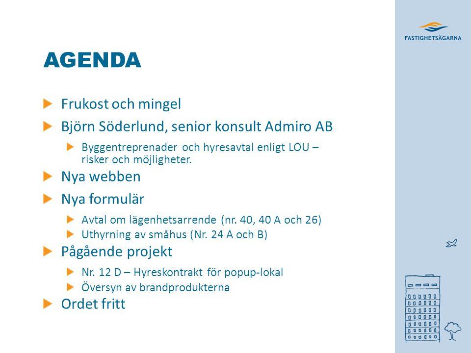 AGENDA Frukost och mingel Björn Söderlund, senior konsult Admiro AB
