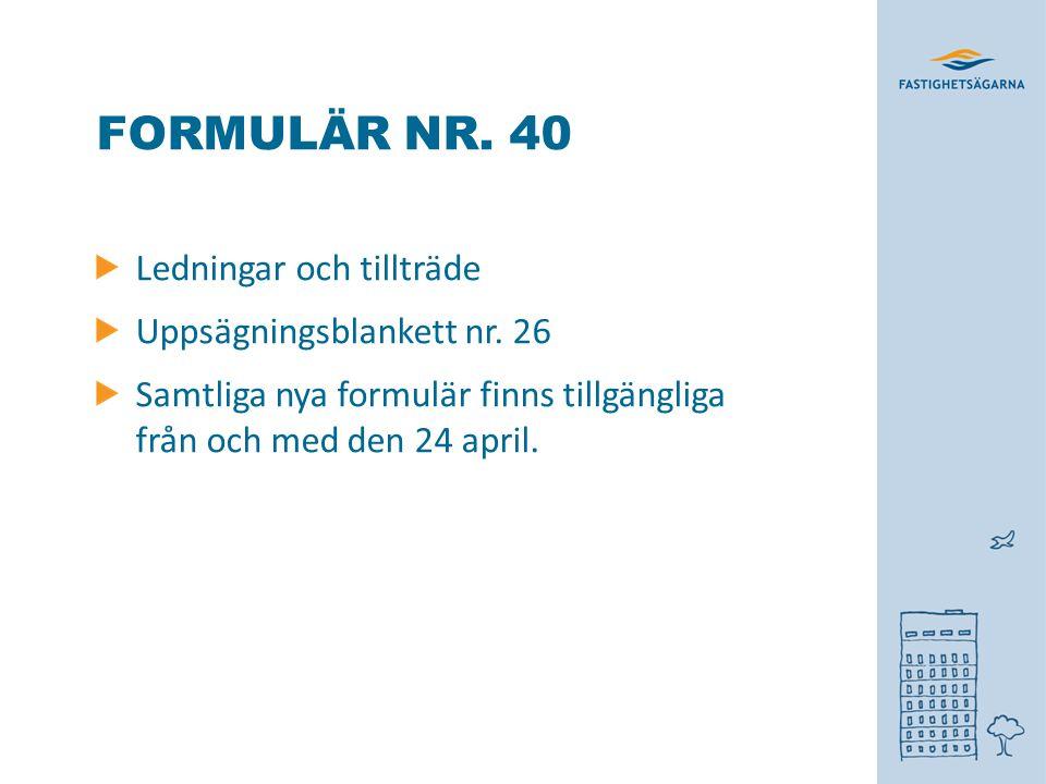 Formulär nr. 40 Ledningar och tillträde Uppsägningsblankett nr. 26