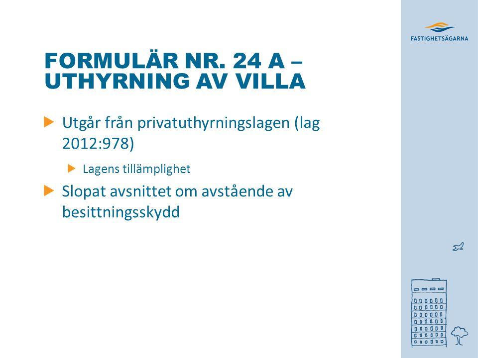 Formulär nr. 24 A – uthyrning av villa