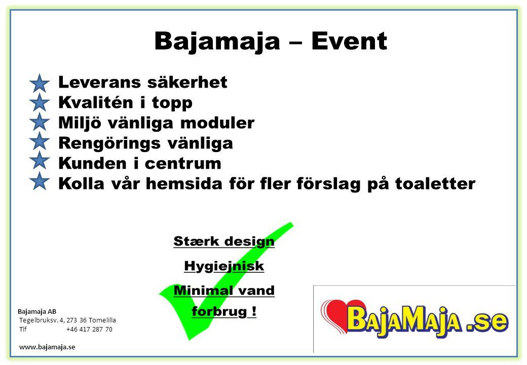 Bajamaja – Event Leverans säkerhet Kvalitén i topp