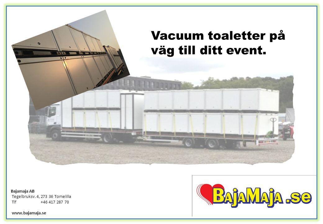 Vacuum toaletter på väg till ditt event.