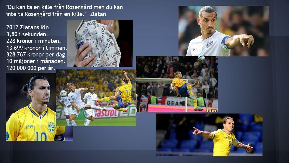 Du kan ta en kille från Rosengård men du kan inte ta Rosengård från en kille. Zlatan