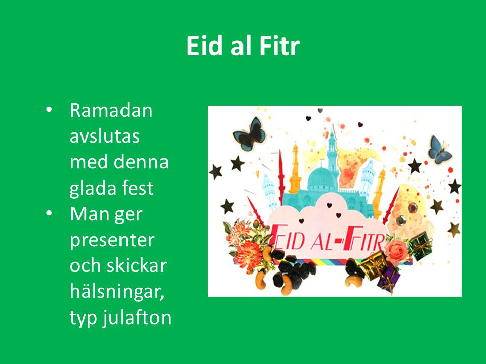 Eid al Fitr Ramadan avslutas med denna glada fest