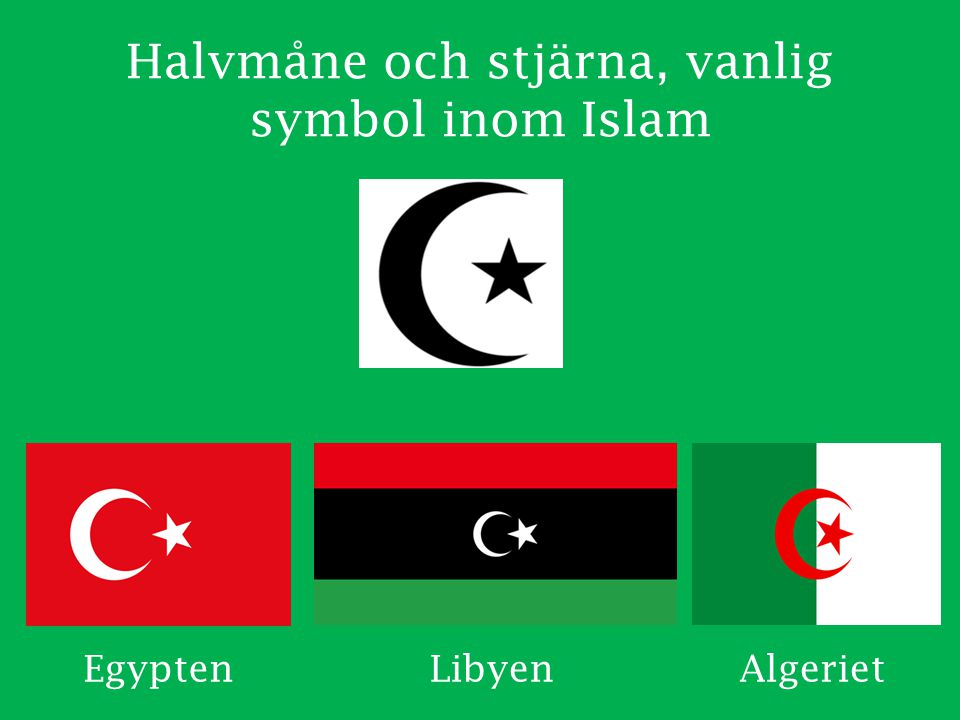 Halvmåne och stjärna, vanlig symbol inom Islam