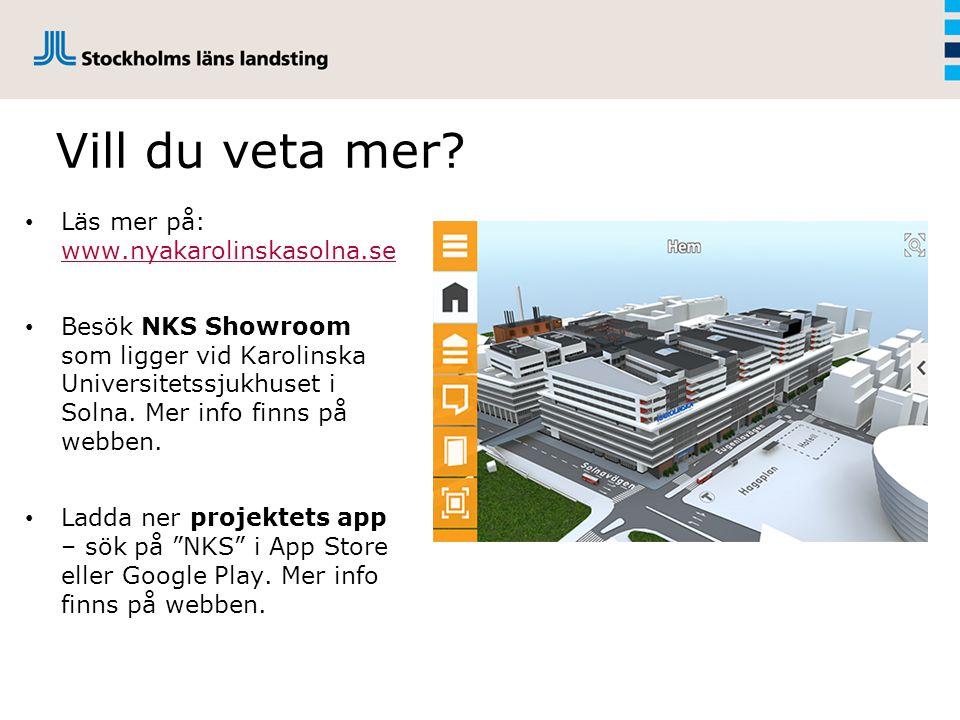 Vill du veta mer Läs mer på: www.nyakarolinskasolna.se