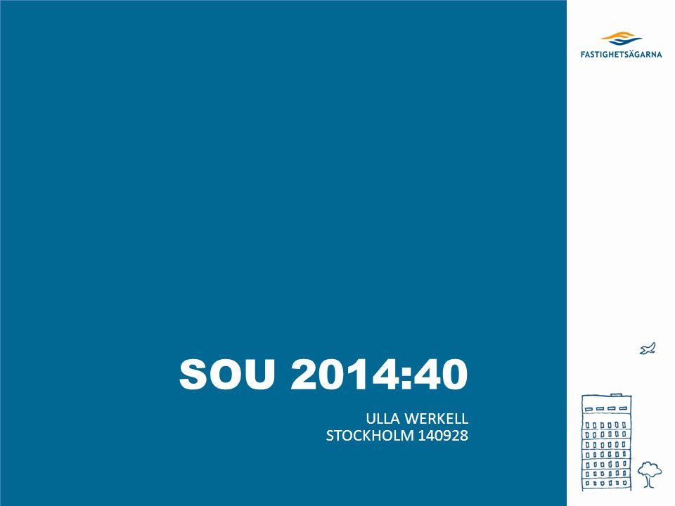 SOU 2014:40 Ulla werkell Stockholm 140928