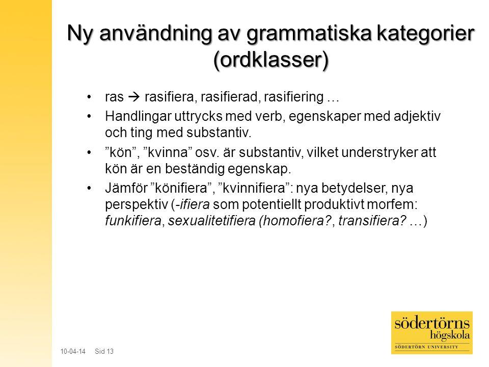 Ny användning av grammatiska kategorier (ordklasser)
