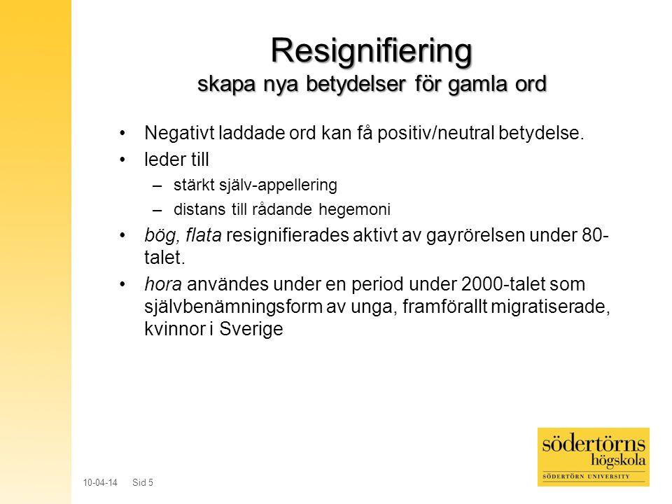 Resignifiering skapa nya betydelser för gamla ord