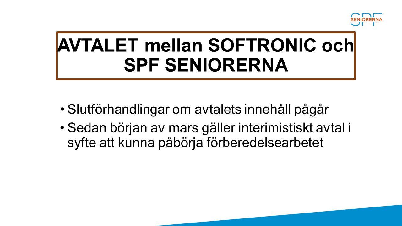 AVTALET mellan SOFTRONIC och SPF SENIORERNA