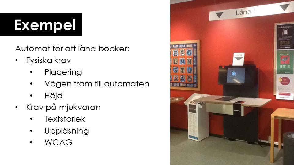 Exempel Automat för att låna böcker: Fysiska krav Placering