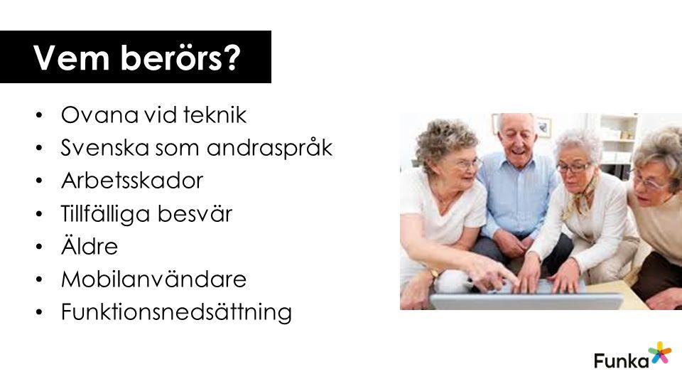Vem berörs Ovana vid teknik Svenska som andraspråk Arbetsskador