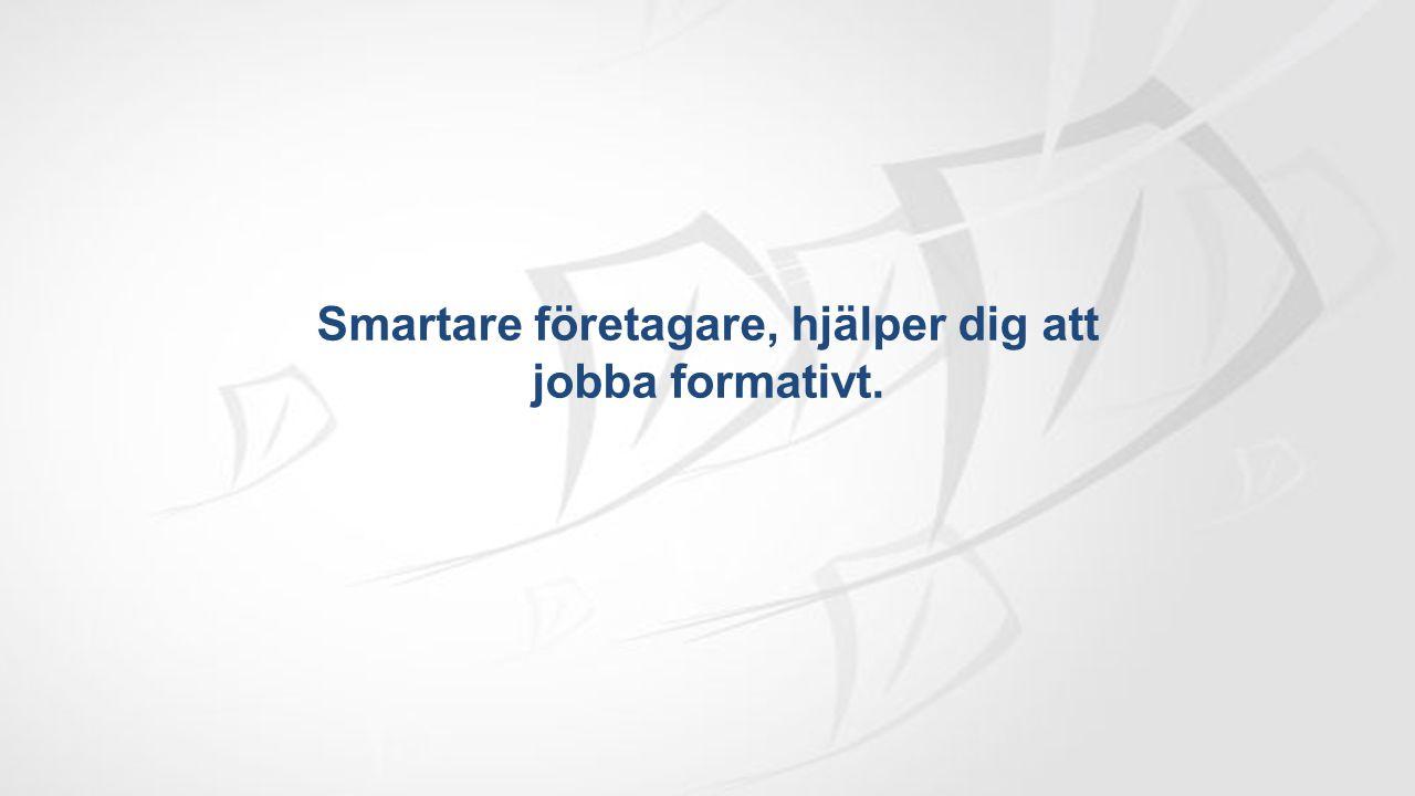 Smartare företagare, hjälper dig att jobba formativt.