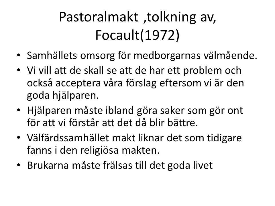 Pastoralmakt ,tolkning av, Focault(1972)