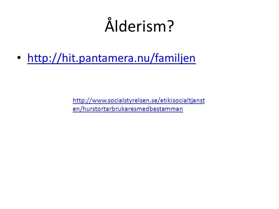 Ålderism http://hit.pantamera.nu/familjen