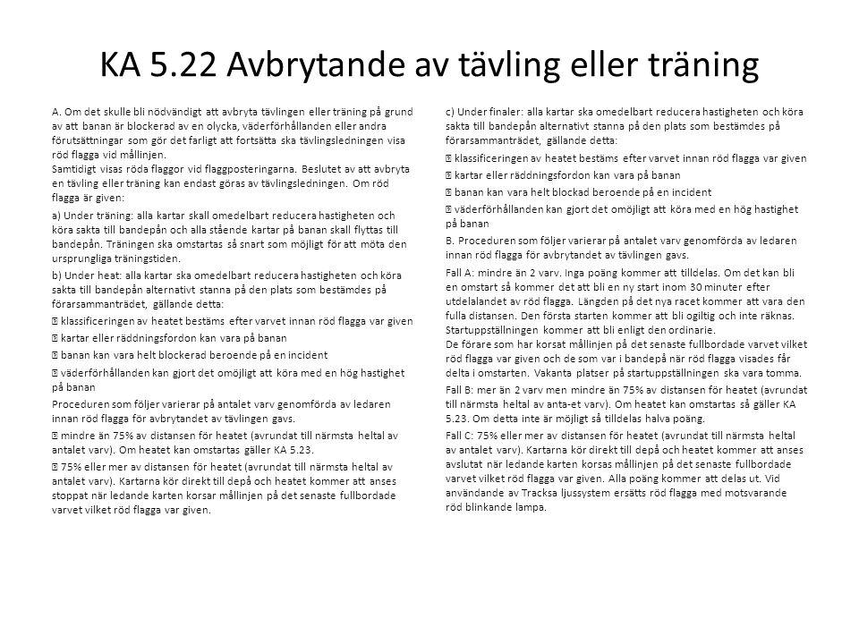 KA 5.22 Avbrytande av tävling eller träning