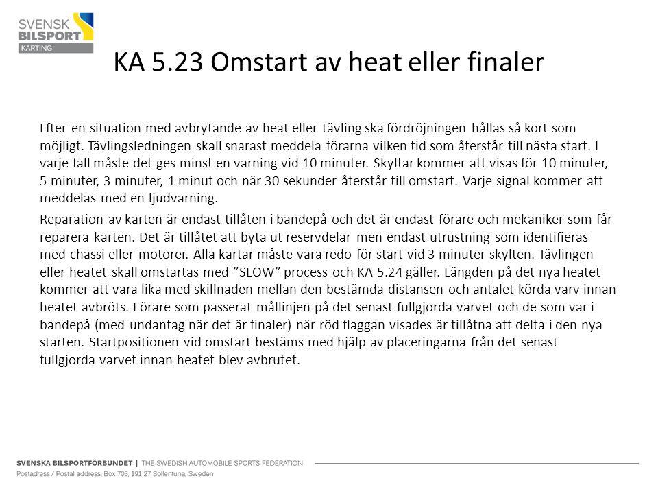KA 5.23 Omstart av heat eller finaler