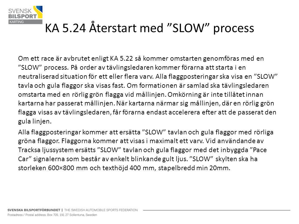 KA 5.24 Återstart med SLOW process