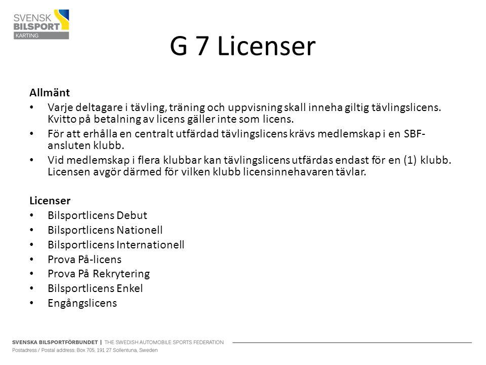 G 7 Licenser Allmänt.