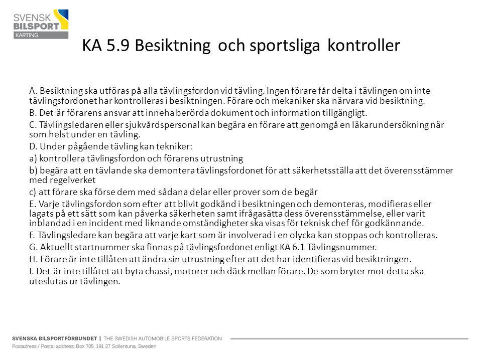 KA 5.9 Besiktning och sportsliga kontroller
