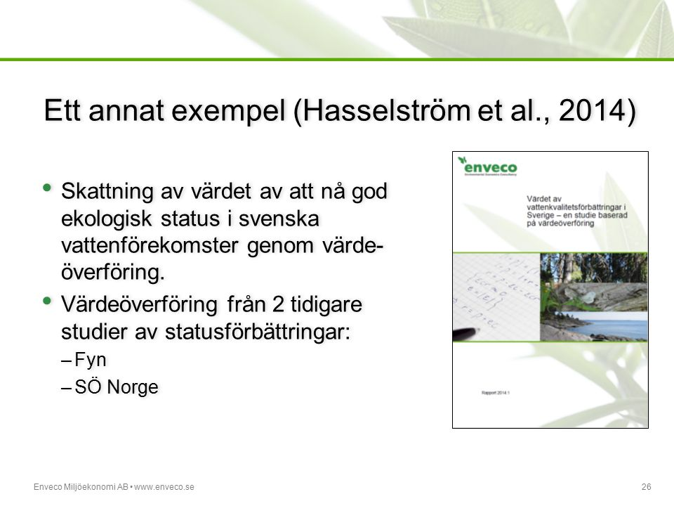Ett annat exempel (Hasselström et al., 2014)