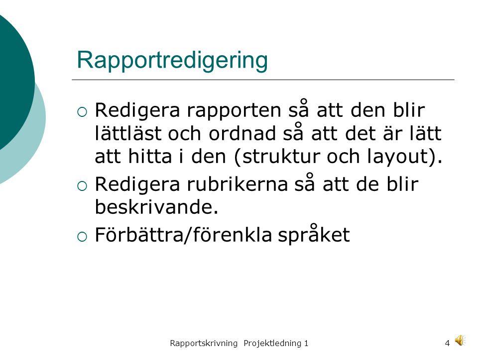 Rapportskrivning Projektledning 1