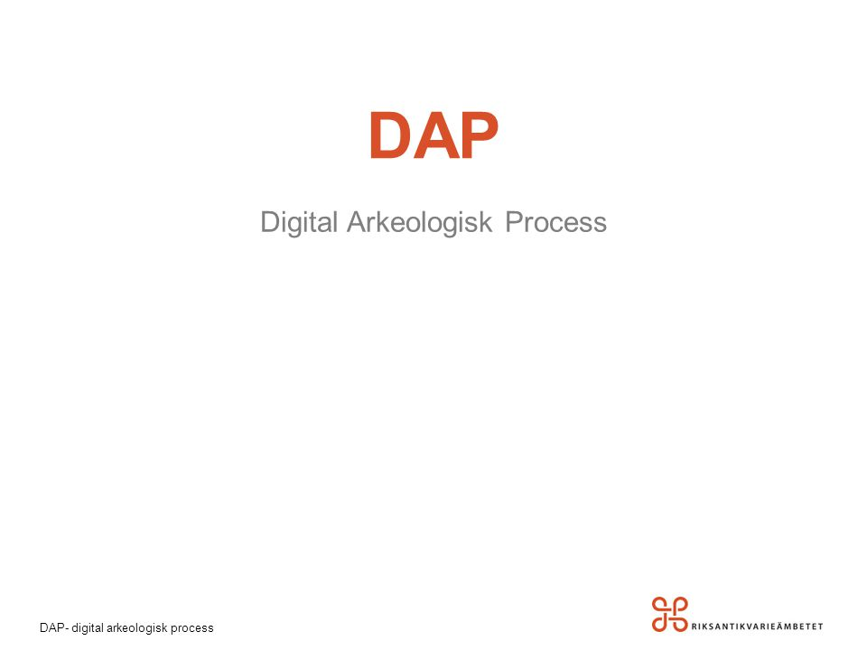 Digital Arkeologisk Process