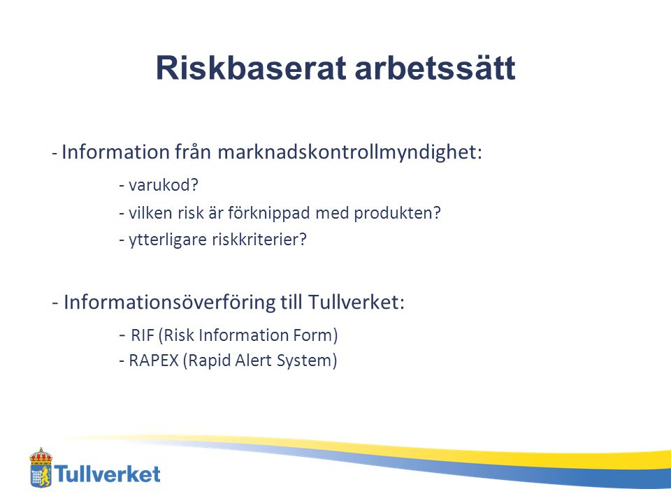 Riskbaserat arbetssätt