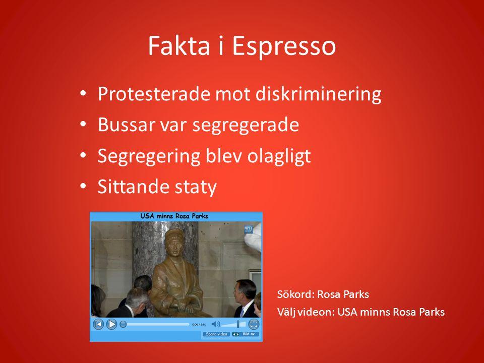 Fakta i Espresso Protesterade mot diskriminering