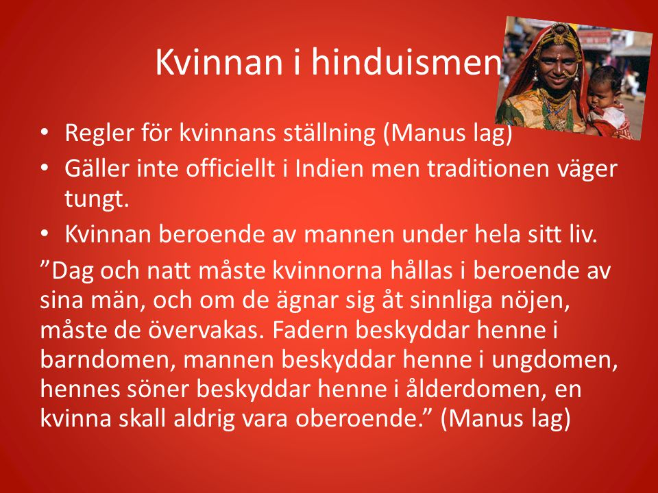 Kvinnan i hinduismen Regler för kvinnans ställning (Manus lag)