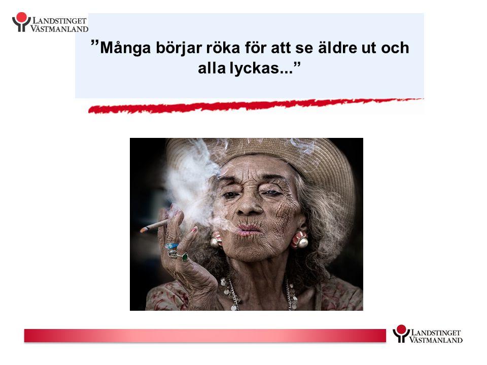Många börjar röka för att se äldre ut och alla lyckas...