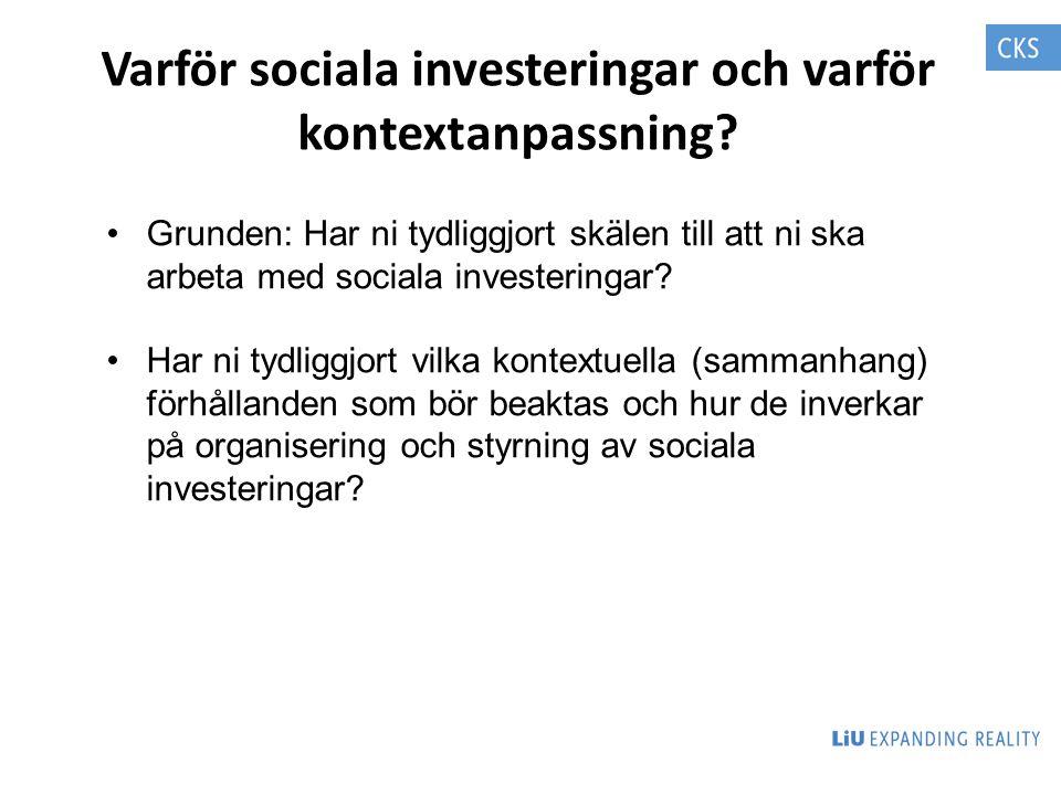 Varför sociala investeringar och varför kontextanpassning
