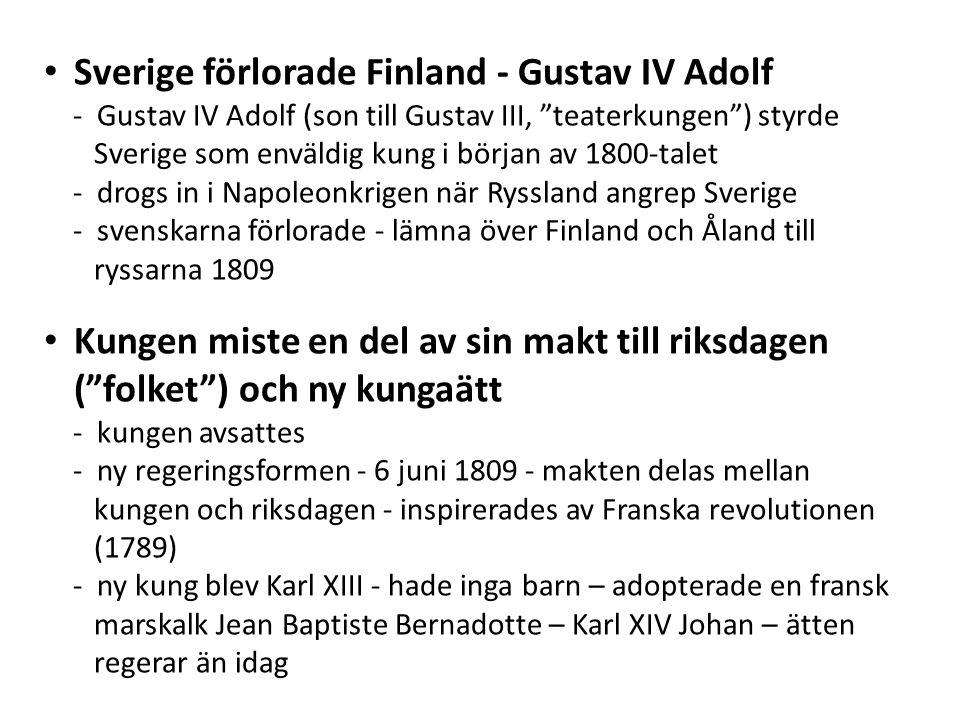 Sverige förlorade Finland - Gustav IV Adolf