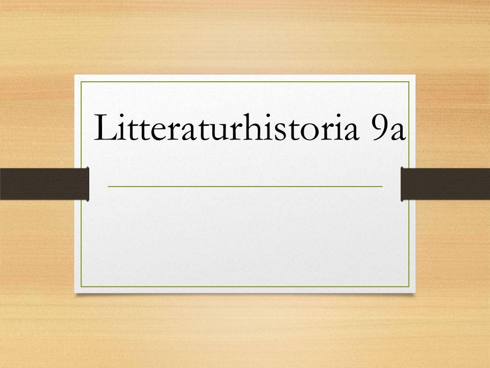 Litteraturhistoria 9a